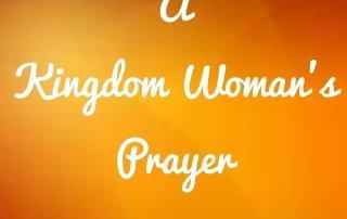 A Kingdom Woman's Prayer