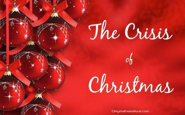 The Crisis of Christmas
