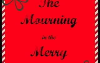 The Mourning in the Merry