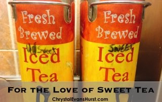 For the Love of Sweet Tea
