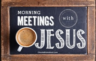 Morning Meetings with Jesus