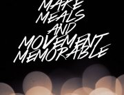 Make Meals and Movement Memorable