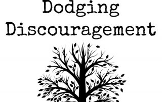 Dodging Discouragement