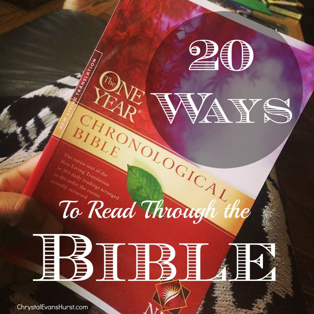 20 Ways to Read Through the Bible | Chrystal Evans Hurst