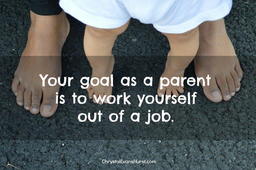 your goal as a parent